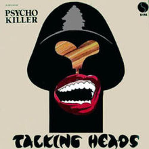 pyscho killer- TALKING HEADS sparky's dsd manic remix