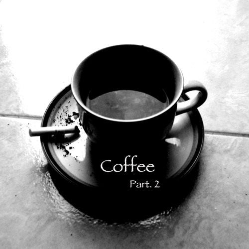 Coffee (Part 2 of 2)