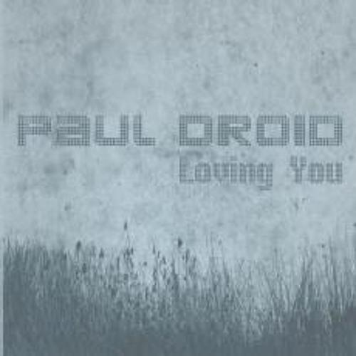 Paul droid - loving you - hendry remix