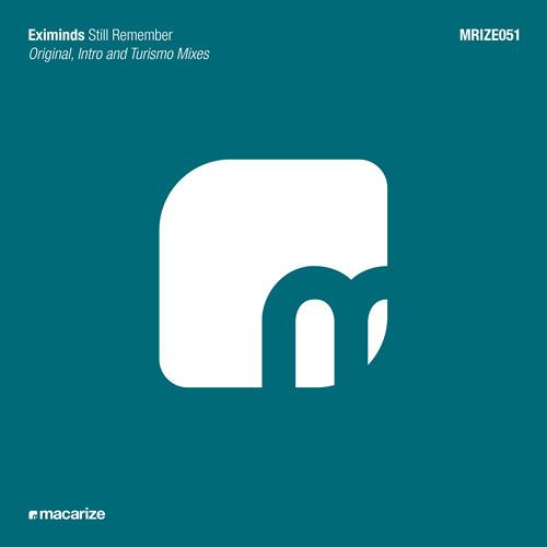 Eximinds - Still Remember (Original Mix)