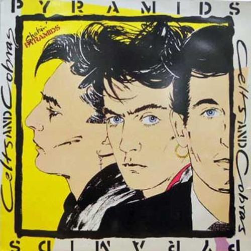 Shakin' Pyramids– Just A Memory [Celts & Cobras, Virgin, 1982]
