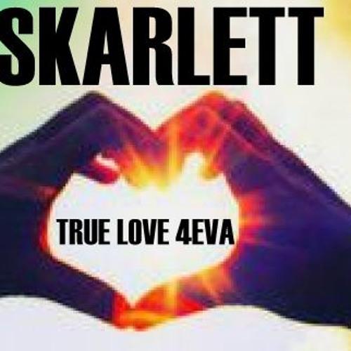 SKARLETT ZUKOWSKA - TRUE LOVE 4EVA