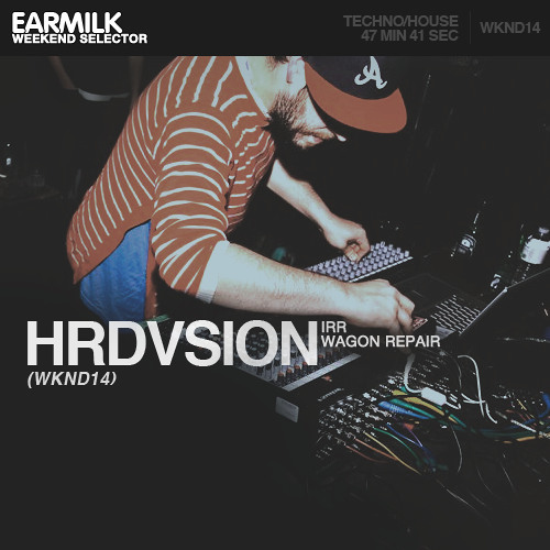 EARMILK Presents  Weekend Selector - Hrdvsion (WKND14)