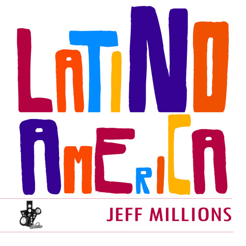 Jeff millions  ...latino america..OUT NOW..   On Label beat providers---