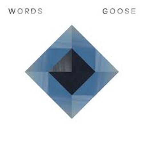 GOOSE 'Words' (Boris Dlugosch)