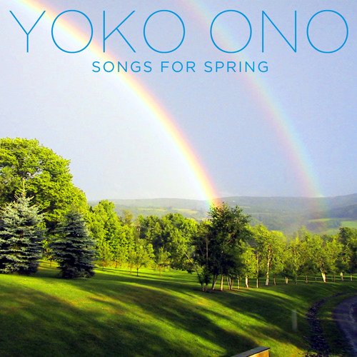 Yoko Ono - Songs For Spring