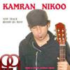 Kamran Nikoo-Ki Mesle Man Dooset dareh.