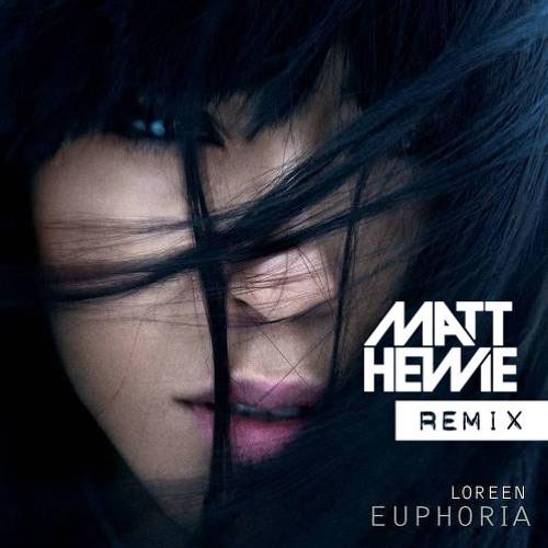 Loreen - Euphoria (Matt Hewie Bootleg) PREVIEW