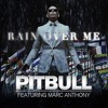 I'm raining over me - Pitbull and Marc Anthony Rain Over Me ft LMFAO I'm Sexy And I Know It MASHUP