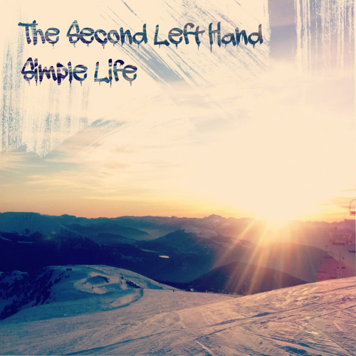 The second left hand - Simple life