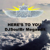 Skyy - Here's To You (DjSoulBr MegaEdit)