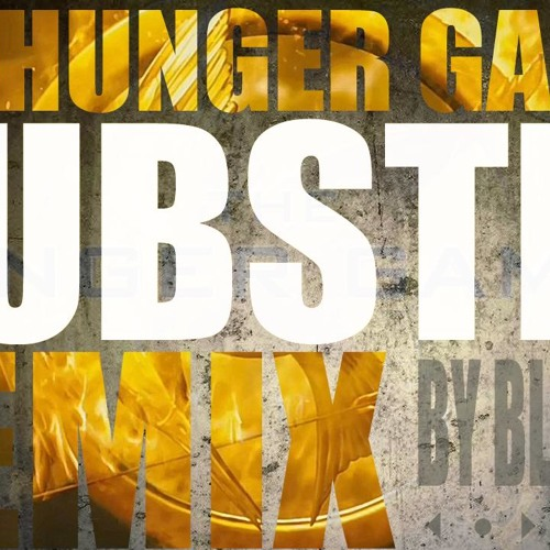 The Hunger Games - Dubstep Remix