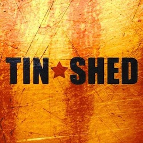 Tin Shed - Tin Shed
