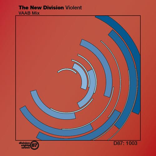 The New Division - Violent (Vaab Remix)