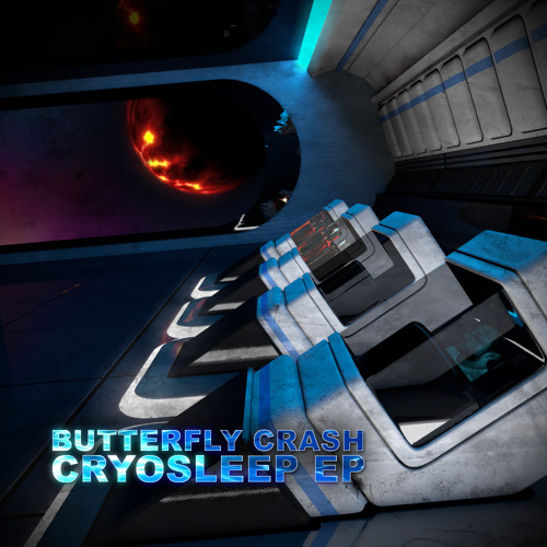"""Butterfly Crash - Beyond Known Space (""""Cryosleep EP"""")"""