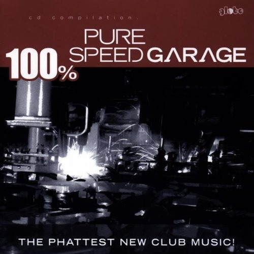 100% Pure Speed Garage (Miami Mix)