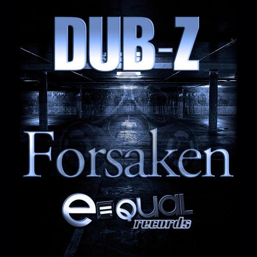 Forsaken by DUB-Z