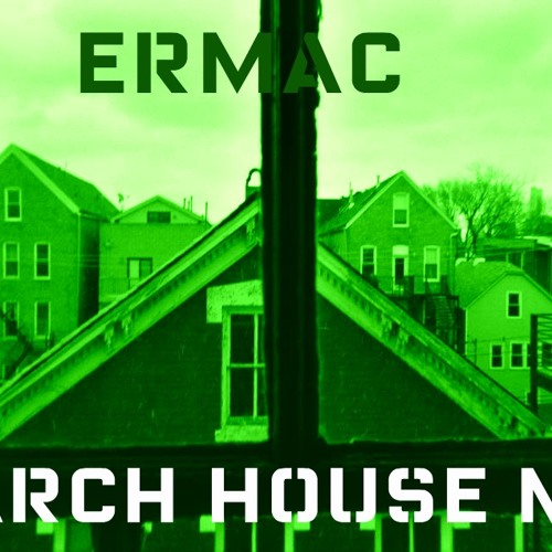 Ermac House2012