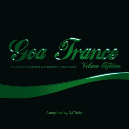 V.A. Goa Trance Vol. 18 - Mix by DJ Tulla