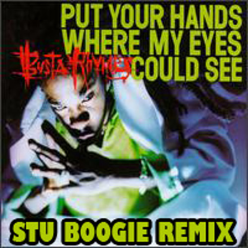Put Your Hands Stu Boogie Remix