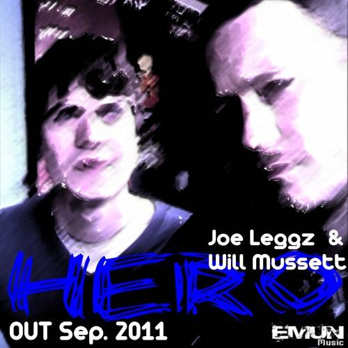 Joe Leggz & Will Mussett - Hero cut