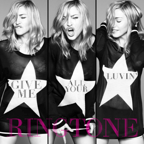 Madonna - Give Me All Your Luvin' (Ringtone)
