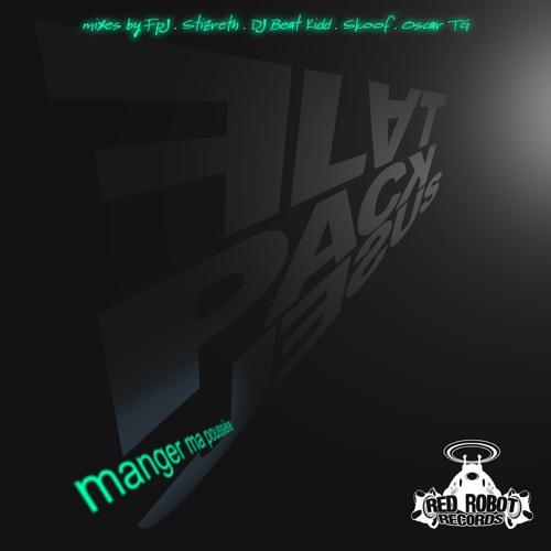 Flatpack Jesus - Manger Ma Poussière (Skoof Mix) [Red Robot Records]