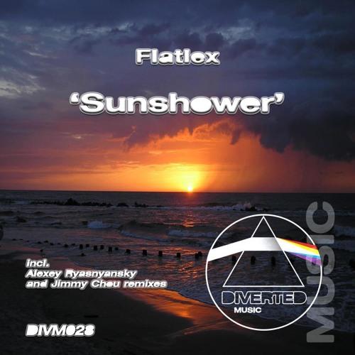 Flatlex - Sunshower (Jimmy Chou Remix) [DIVERTED MUSIC] OUT NOW!!!