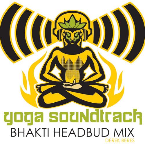 YogaSoundtrack.com: bhakti headbud mix