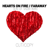 Cut Copy - Hearts On Fire (Son of Vader RMX)