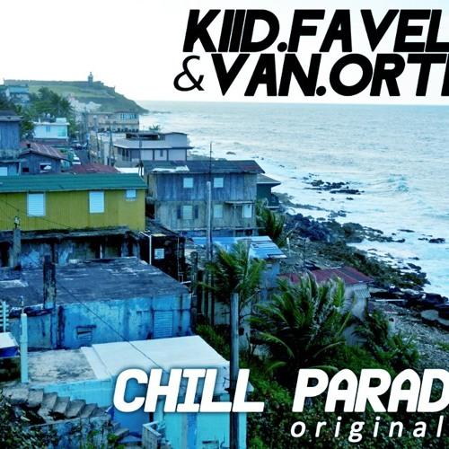 Kiid Favelas & Van Orteez - Chill Paradise (Original Mix)