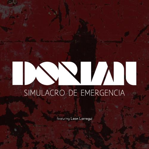 Simulacro de emergencia - Dorian ft Leon Larregui