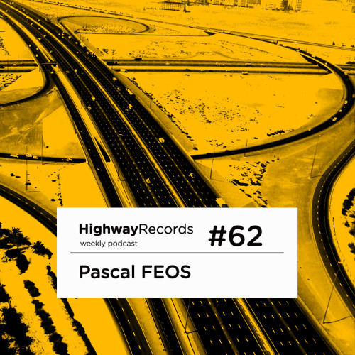 Highway Podcast #62 — Pascal FEOS