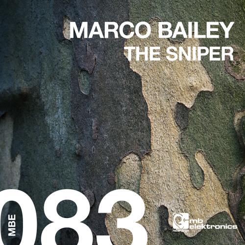 Marco Bailey - The Sniper (Patrick Siech Remix) [MB Elektronics]