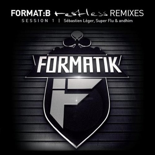 Format:B - Atomizer (Sébastien Léger remix) - Formatik (out now!)