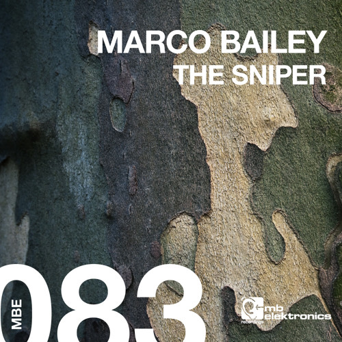 Marco Bailey - The Sniper (Patrick Siech Remix)
