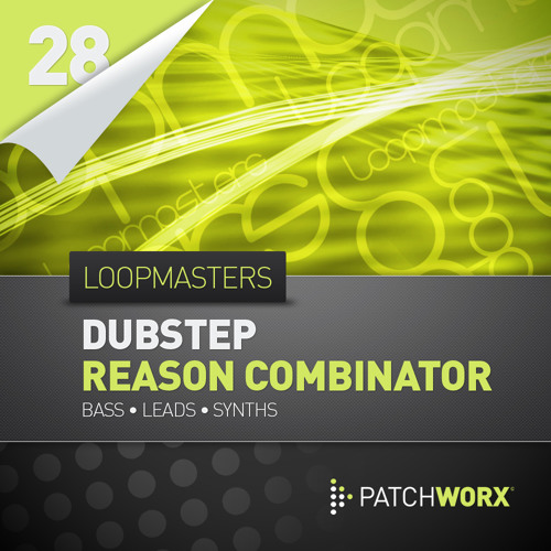 Loopmasters - Dubstep Basses Reason Combinator Presets
