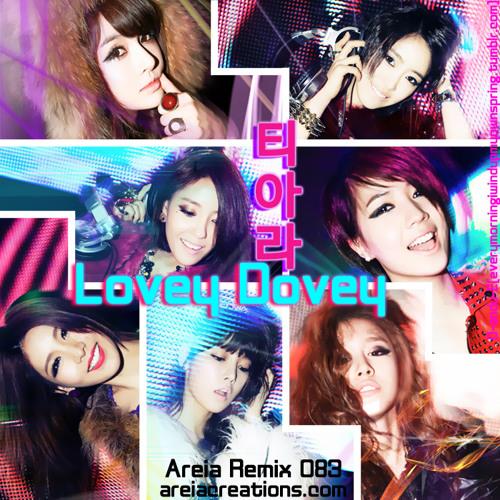 【083】T-ara - Lovey Dovey (areia remix)