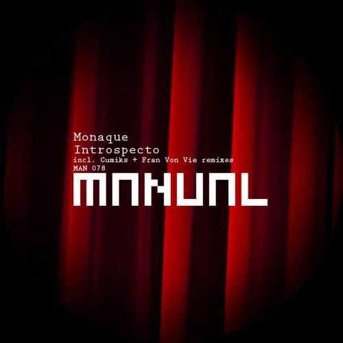 Monaque - Introspecto (Cumiks remix) INTRO EDIT