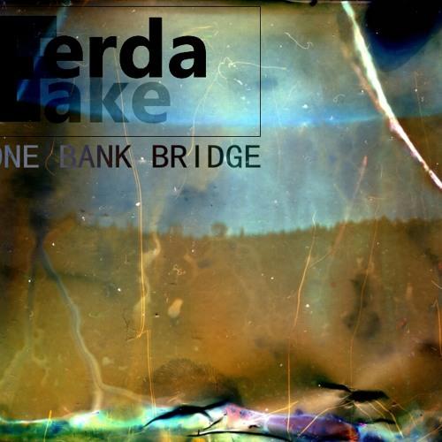 One Bank Bridge (edit out)
