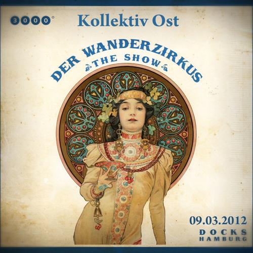 Kollektiv Ost @ 3000° Wanderzirkus - Prinzenbar Hamburg 09.03.2012