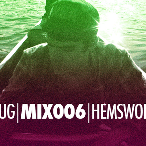 SMUG | MIX006 | RYAN HEMSWORTH