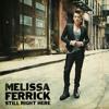 Still Right Here - Melissa Ferrick
