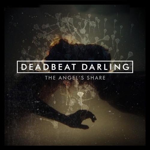 DEADBEAT DARLING ALBUM SAMPLER - STILL STANDING