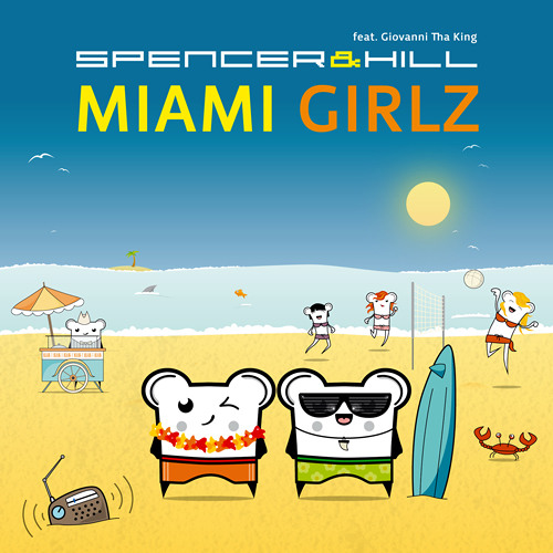 Spencer & Hill - Miami Girlz (Club Mix) ::PREVIEW::