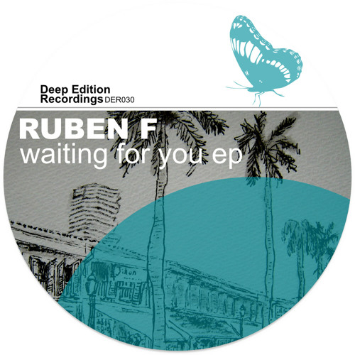 Ruben F - Waiting For You Ep