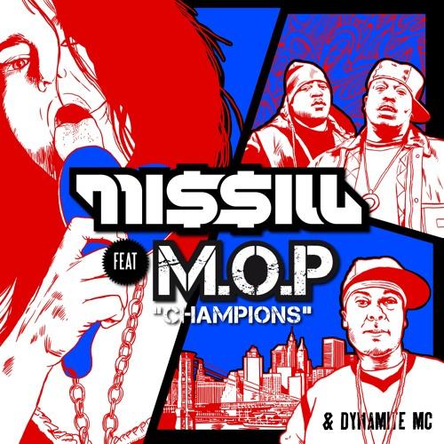 "Missill feat. M.O.P. & Dynamite MC - ""CHAMPIONS"""