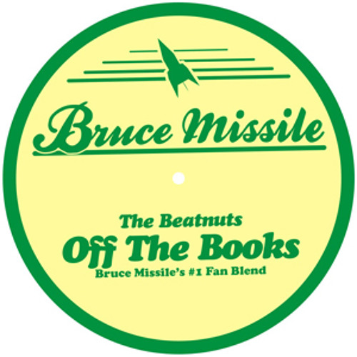 The Beatnuts - Off The Books (Bruce Missile´s #1 Fan Blend)