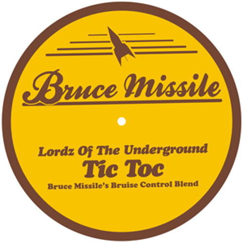 LordzOfTheUnderground - Tic Toc (Bruce Missile´s Bruise Control Blend)