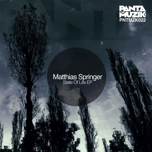 Matthias Springer - State of Life EP (Pantamuzik)